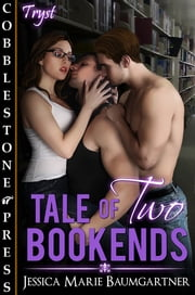 Tale of Two Bookends ebook by Jessica Marie Baumgartner