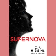 Supernova audiobook by C.A. Higgins