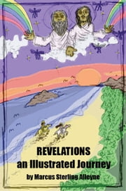 Revelations an Illustrated Journey ebook by Marcus Alleyne