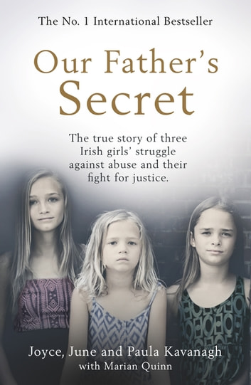 Click, Click - The true story of three Irish girls' struggle against abuse and their fight for justice ebook by Joyce Kavanagh,June Kavanagh