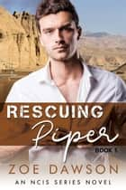 Rescuing Piper ebook by Zoe Dawson