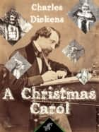 A Christmas Carol - Illustrated ebook by Charles Dickens, John Leech