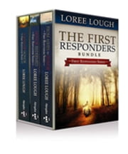 The First Responders Bundle, From Ashes to Honor, Honor Redeemed & A Man of Honor - eBook [ePub] - The First Responders ebook by Loree Lough