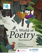 A World of Poetry - Third Edition eBook by Mark McWatt, Hazel Simmons-McDonald