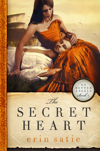 The Secret Heart ebook by Erin Satie