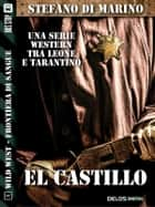 El castillo ebook by Stefano di Marino