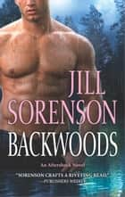Backwoods ebook by Jill Sorenson