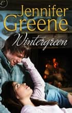 Wintergreen ebook by Jennifer Greene