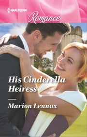 His Cinderella Heiress ebook by Marion Lennox
