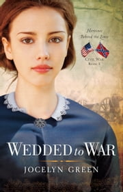 Wedded to War ebook by Jocelyn Green