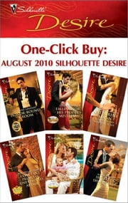 One-Click Buy: August 2010 Silhouette Desire - Honor-Bound Groom\Falling For His Proper Mistress\Expectant Princess, Unexpected Affair\The Billionaire's Baby Arrangement\His Black Sheep Bride ebook by Yvonne Lindsay,Tessa Radley,Catherine Mann,Emily McKay,Michelle Celmer,Charlene Sands