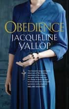 Obedience ebook by Jacqueline Yallop