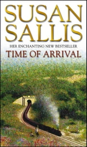 Time Of Arrival ebook by Susan Sallis