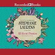 All About Passion audiobook by Stephanie Laurens