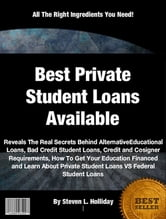 Best Private Student Loans Available ebook by Steven L. Holliday