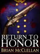 Return to Honour ebook by Brian McClellan