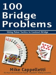 100 Bridge Problems ebook by Mike Cappelletti