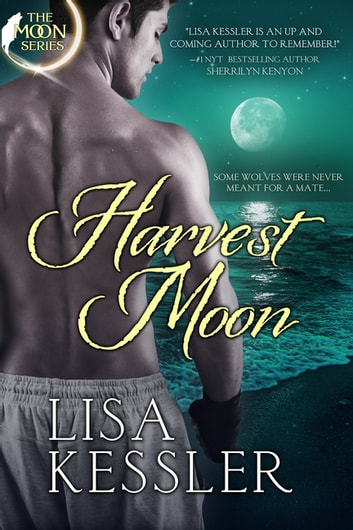 Harvest Moon ebook by Lisa Kessler