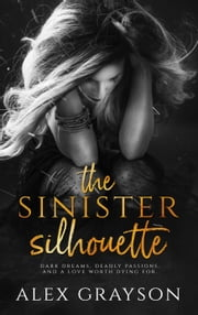 The Sinister Silhouette ebook by Alex Grayson
