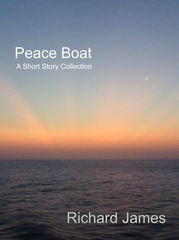 Peace Boat ebook by Richard James