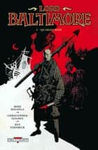 Lord Baltimore T01 - Quarantaine ebook by Mike Mignola
