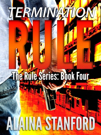 Termination Rule ebook by Alaina Stanford