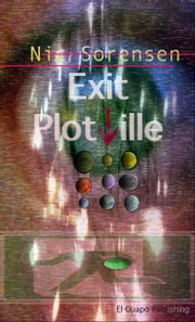 Exit Plotville ebook by Nic Sorensen