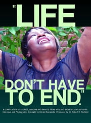 Life Doesn't Have to End ebook by Cricket Barrazotto