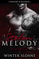 Stolen Melody ebook by Winter Sloane