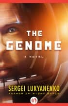 The Genome ebook by Sergei Lukyanenko
