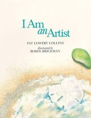 I Am an Artist ebook by Collins, Pat Lowery