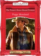 The Texan's Honor-Bound Promise (Mills & Boon Desire) (A Piece of Texas, Book 3) ebook by Peggy Moreland