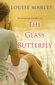 The Glass Butterfly ebook by Louise Marley