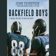 Backfield Boys - A Football Mystery in Black and White audiobook by John Feinstein