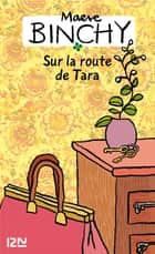 Sur la route de Tara eBook by Maeve BINCHY, Dominique MAINARD