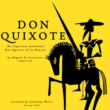 Don Quixote by Miguel Cervantes audiobook by Miguel de Cervantes