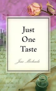 Just One Taste ebook by Jess Michaels