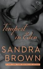 Tempest in Eden ebook by Sandra Brown