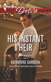 His Instant Heir ebook by Katherine Garbera