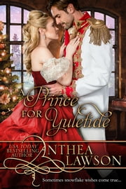 A Prince for Yuletide - A Victorian Christmas Novella ebook by Anthea Lawson