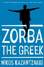 Zorba the Greek ebook by Nikos Kazantzakis