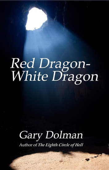 Red Dragon White Ebook By Gary Dolman
