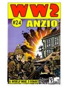World War 2 Anzio ebook by Ronald Ledwell