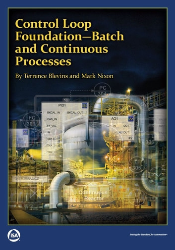 Control Loop Foundation Batch And Continuous Processes Ebook By