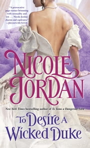 To Desire a Wicked Duke ebook by Nicole Jordan