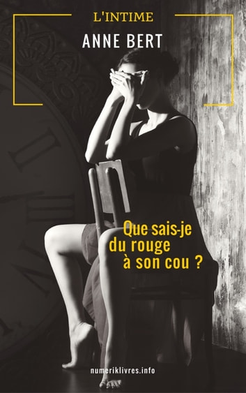 Que sais-je du rouge à son cou ? ebook by anne bert