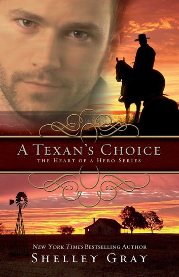 A Texan's Choice ebook by Shelley Gray