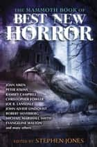 The Mammoth Book of Best New Horror 23 ebook by Stephen Jones