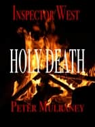 Holy Death ebook by Peter Mulraney