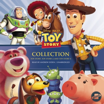 The Toy Story Collection - Toy Story, Toy Story 2, and Toy Story 3 audiobook by Disney Press,Disney Press,Disney Press